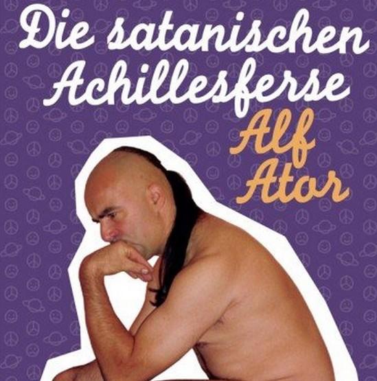 Buchtipp: 'Satanische Achillesferse' von Knorkator-Mitbegründer Alf Ator