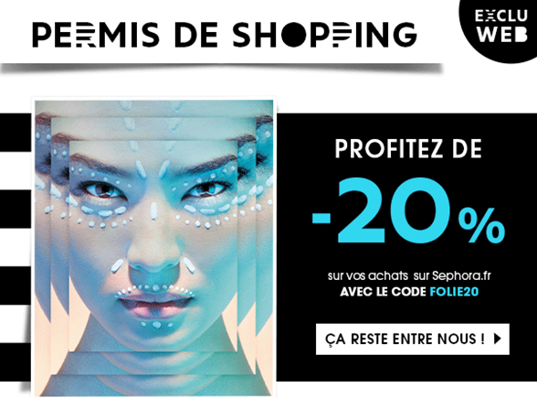 Beauty on a Budget | 20% off the whole product range of Sephora France