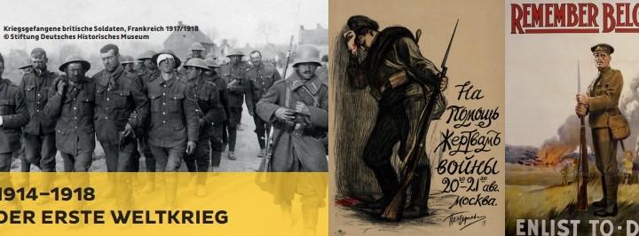 Ausstellungstipp: 100 Jahre 1. Weltkrieg im Deutschen Historischen Museum