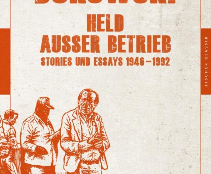 Buchtipp: 'Held außer Betrieb' von Charles Bukowski