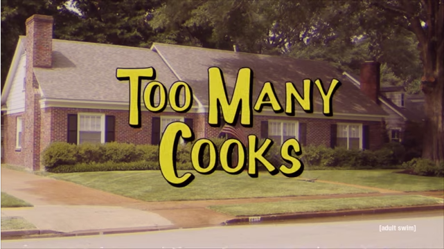 'Too Many Cooks' von Adult Swim