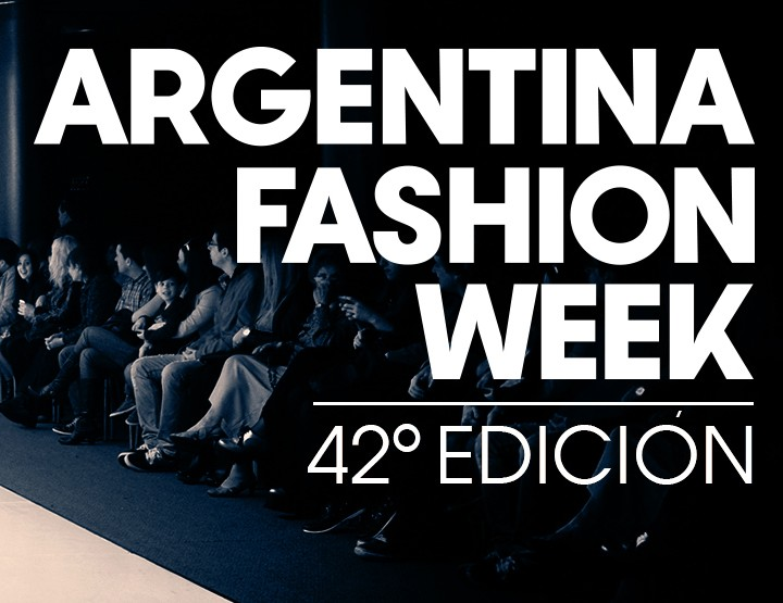 Argentina Fashion Week, März 2015 – Highlights, Shows & Top-Designer