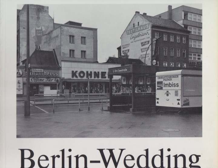 Berlin Wedding Bildband - eine Zeitreise