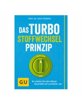 Das Turbo-Stoffwechsel-Prinzip by GU