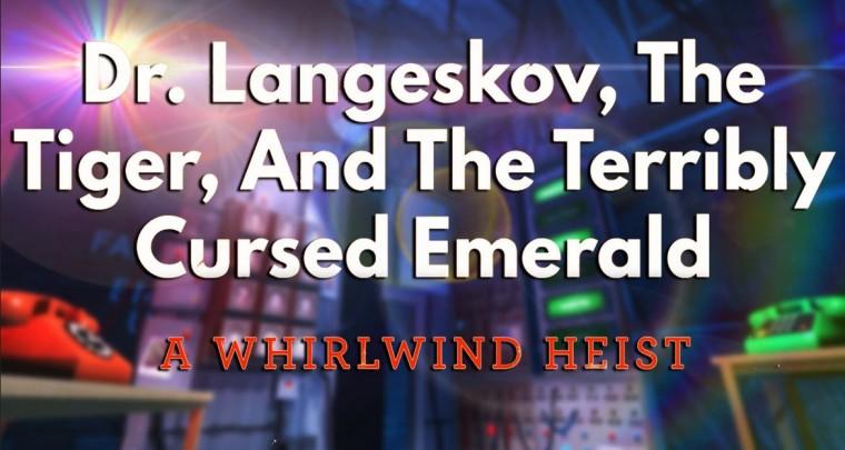 Dr. Langeskov - The 15 Minutes Heist