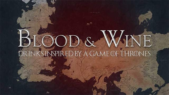 Blood & Wine: Game of Thrones Pop-Up Bar