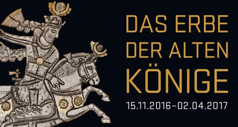 Ausstellungstipp - Das Erbe der alten Könige