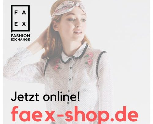 News aus deiner Fashion Community – Fashion Exchange (FAEX) startet mit neuen Online Shop!