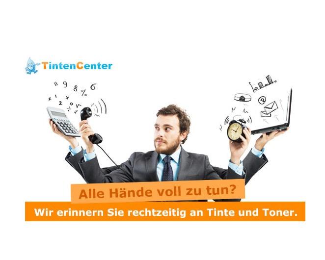 Alle Hände voll zu tun? – Wir erinnern Sie rechtzeitig an Tinte & Toner! – TintenCenter.de