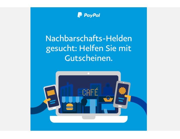 PayPal sucht Nachbarschafts-Helden! - JETZT mit Gutscheinen HELFEN!